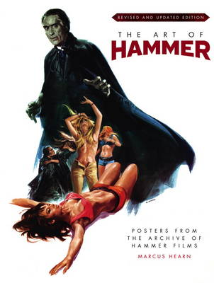 Art of Hammer by Marcus Hearn