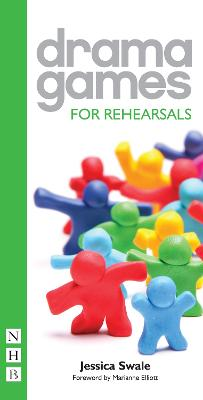 Drama Games for Rehearsals by Jessica Swale