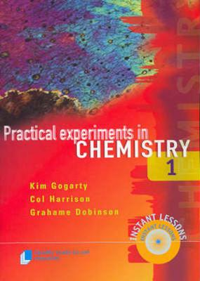 Practical Experiments in Chemistry: Bk. 2 by Kim Gogarty