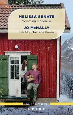 Wyoming Cinderella/Her Mountainside Haven book