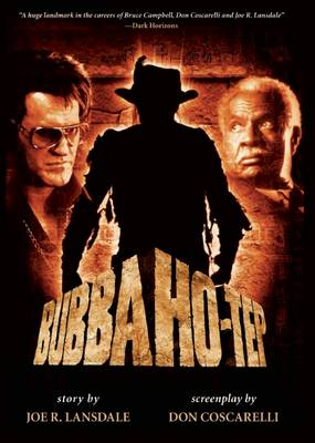 Bubba Ho-Tep by Don Coscarelli