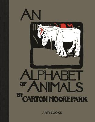 An Alphabet of Animals by Carton Moore Park