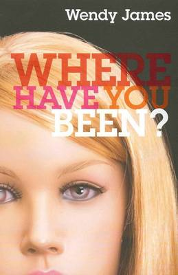 Where Have You Been? book