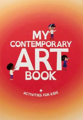 My Contemporary Art Book by Kate Ryan