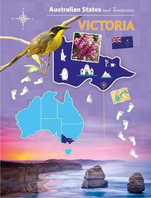 Australian States and Territories: Victoria (PB) by Linsie Tan