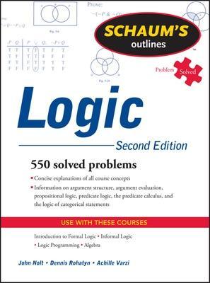 Schaum's Outline of Logic, Second Edition by John Nolt