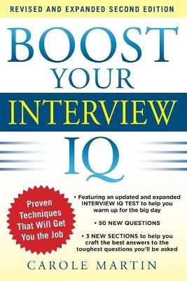 Boost Your Interview IQ 2/E by Carole Martin