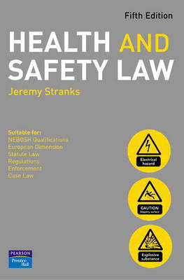 Health and Safety Law 5ed by Jeremy Stranks