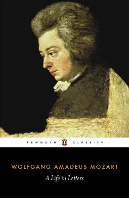 Mozart: A Life in Letters by Professor Cliff Eisen