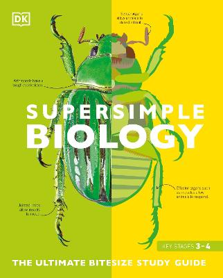 Super Simple Biology: The Ultimate Bitesize Study Guide by DK