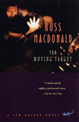Moving Target by Ross MacDonald