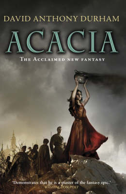 The War with the Mein: Bk. 1: Acacia by David Anthony Durham