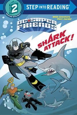 Shark Attack! (DC Super Friends) by DC Comics