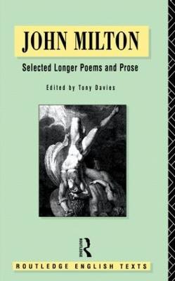 John Milton: Selected Longer Poems and Prose by John Milton