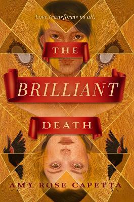 The Brilliant Death by A. R. Capetta