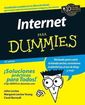 La Internet Para Dummies by Carol Baroudi