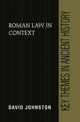 Roman Law in Context by David Johnston