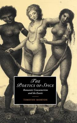 The Poetics of Spice by Timothy Morton