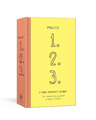 Project 1, 2, 3: A Daily Creativity Journal for Expressing Yourself in Lists of Three by Paris Rosenthal