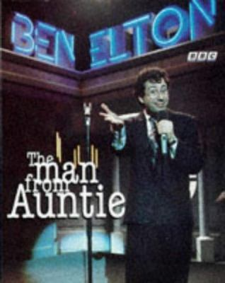 The Man from Auntie by Ben Elton