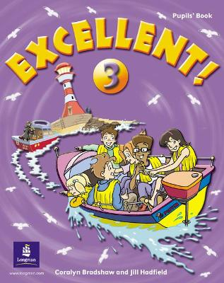 Excellent Excellent 3 Pupils Book Pupils Book Level 3 by Jill Hadfield