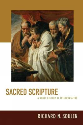Sacred Scripture by Richard N Soulen