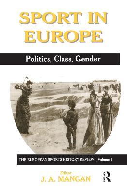 Sport in Europe by J. A. Mangan