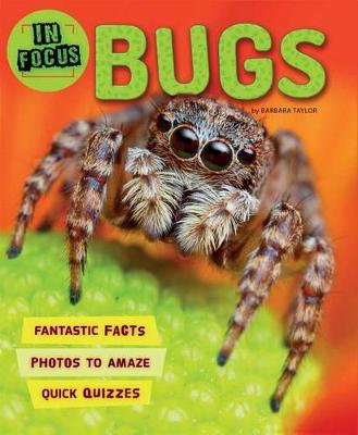 In Focus: Bugs by Kingfisher