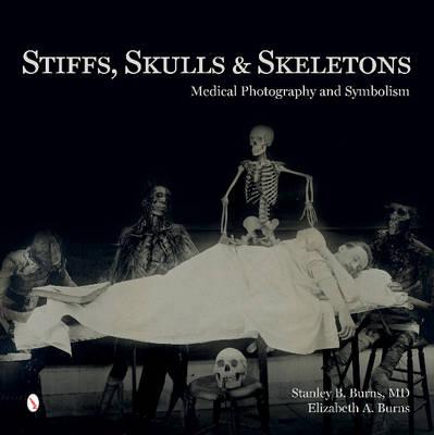 Stiffs, Skulls & Skeletons book