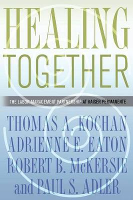 Healing Together by Thomas A. Kochan