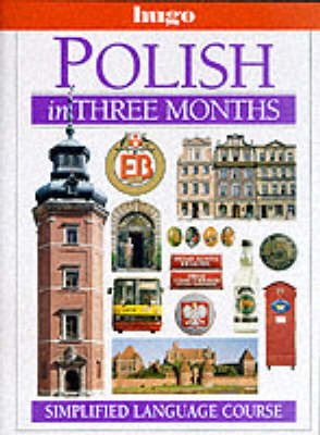Polish in Three Months by Danusia Stok