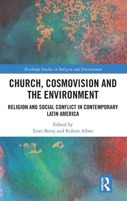 Church, Cosmovision and the Environment book