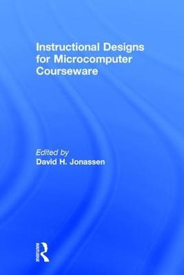 Instruction Design for Microcomputing Software by David H. Jonassen