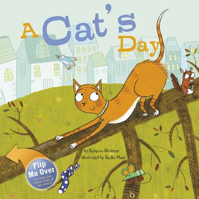 A Cat's Day by Rebecca Rissman