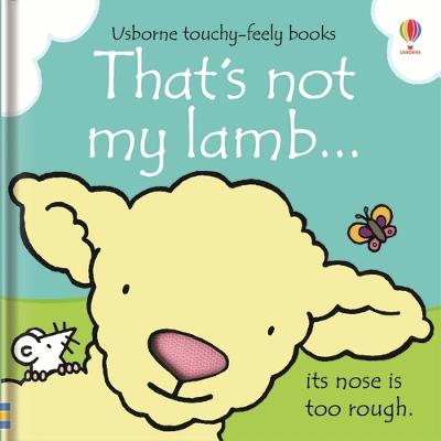 That's Not My Lamb by Fiona Watt