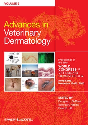 Advances in Veterinary Dermatology, Volume 6 by Peter Barrie