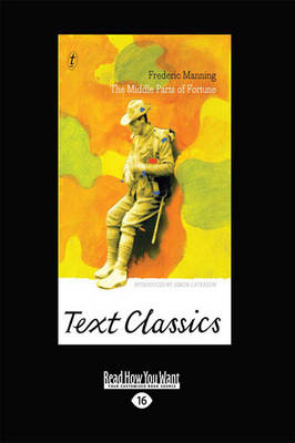 The Middle Parts of Fortune: Text Classics by Frederic Manning