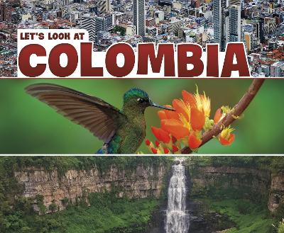 Let's Look at Colombia by Mary Boone
