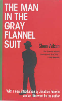 Man in the Gray Flannel Suit by Jonathan Franzen