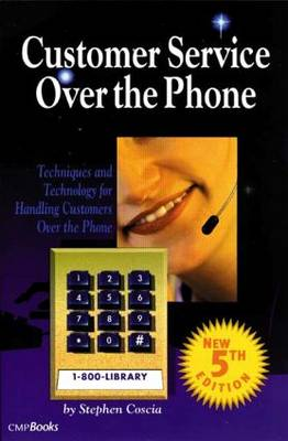 Customer Service Over the Phone by Stephen Coscia