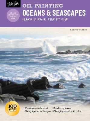 Oil Painting: Oceans & Seascapes: Learn to paint step by step book