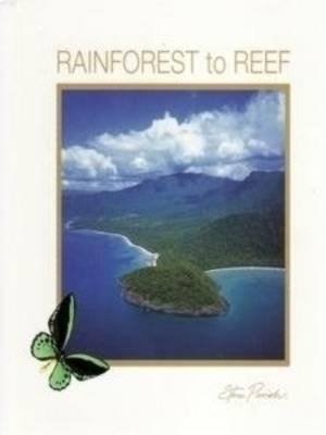 Rainforest to Reef by Steve Parish