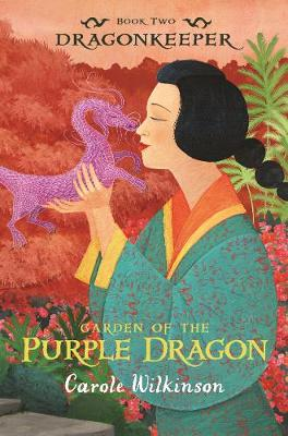 Dragonkeeper 2: Garden of the Purple Dragon book