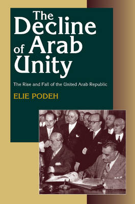 Decline of Arab Unity by Elie Podeh