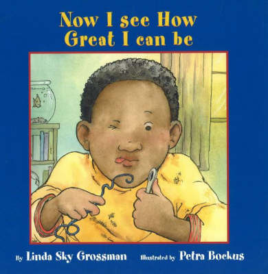 Now I See How Great I Can be by Linda Sky Grossman