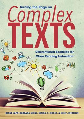 Turning the Page on Complex Texts by Diane Lapp