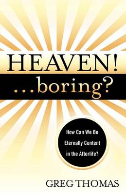 Heaven! Boring? by Assistant Professor of English Greg Thomas
