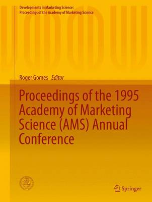 Proceedings of the 1995 Academy of Marketing Science (AMS) Annual Conference by Roger Gomes