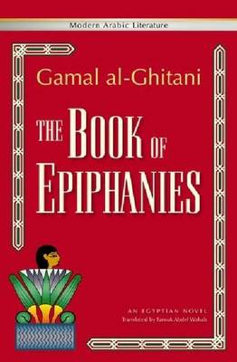 The Book of Epiphanies by Gamal Al-Ghitani