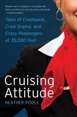 Cruising Attitude by Heather Poole